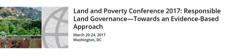 Land and Poverty Conference 2017: Responsible Land Governance—Towards an Evidence-Based Approach